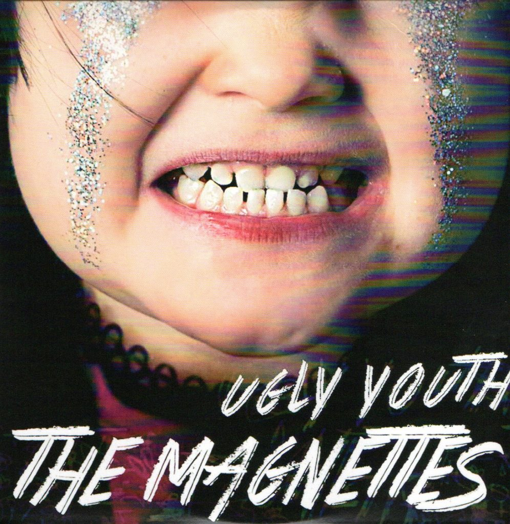 THE MAGNETTES – Ugly Youth (Digsin/Universal)