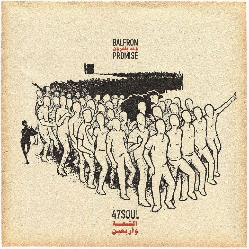 47SOUL - BALFRON PROMISE (23.03.18) Debütalbum der elektronisch-arabischen Dabke-Band