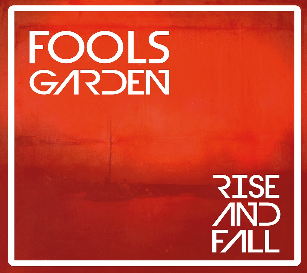 "Fools Garden - neues Album ""Rise And Fall"" am 20. April"