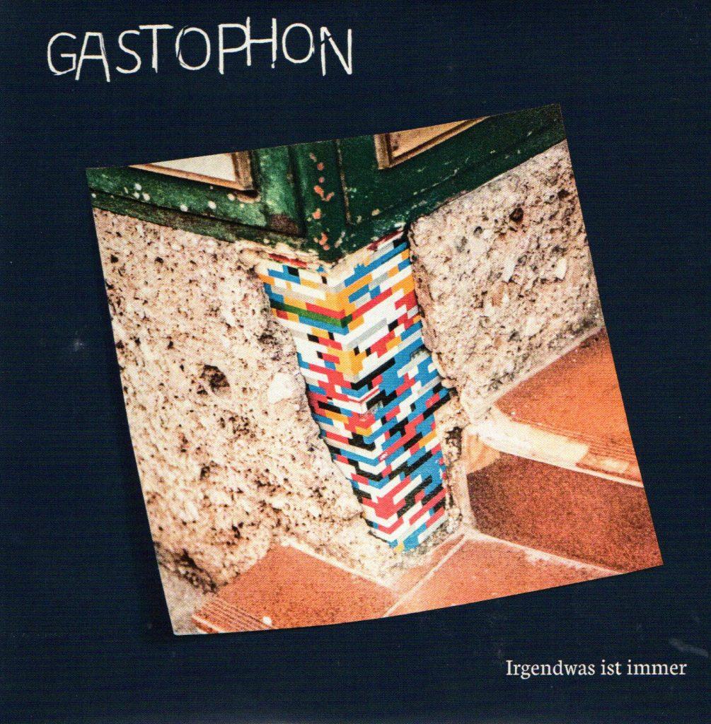 GASTOPHON – Irgendwas Ist Immer (FNR/Itunes/Radar)