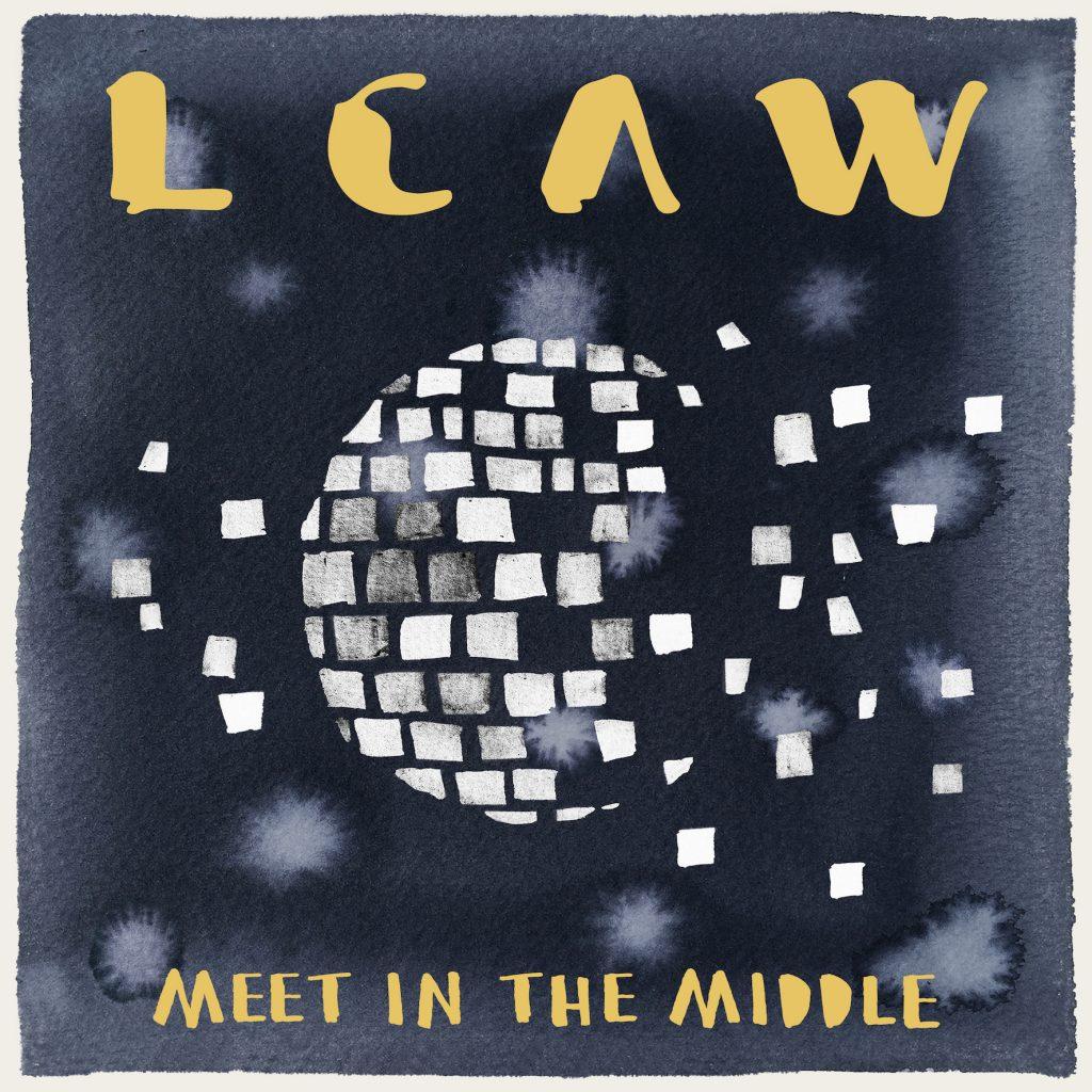"""LCAW VERÖFFENTLICHT DEBÜT-EP  """"MEET IN THE MIDDLE"""""""