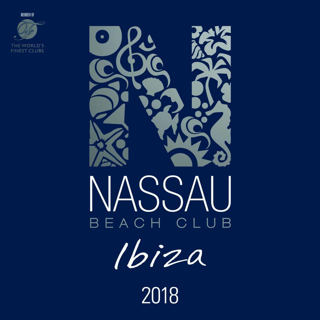 NASSAU BEACH CLUB IBIZA 2018 Elfter Teil der überaus erfolgreichen Serie Offizielle Compilation der In-Location auf Ibiza