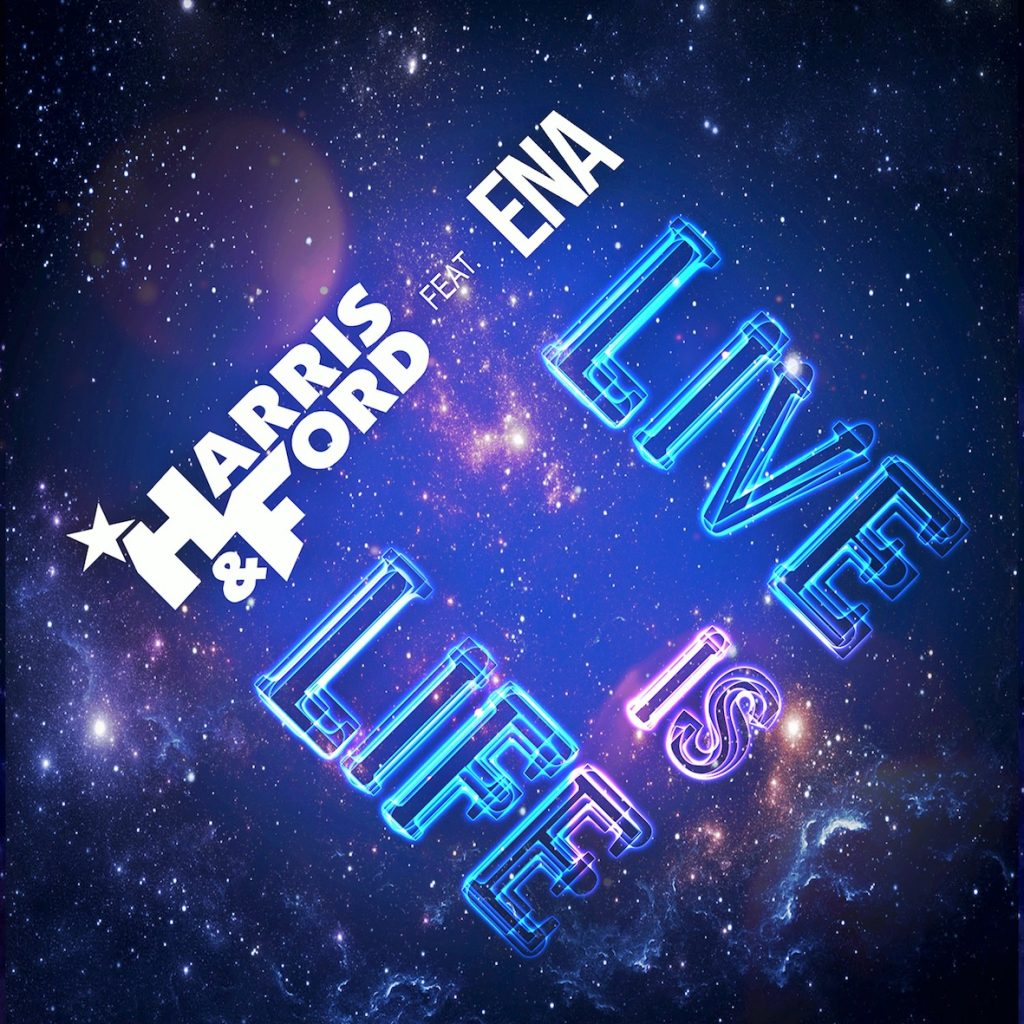 HARRIS & FORD feat ENA - Live Is Life - Cover
