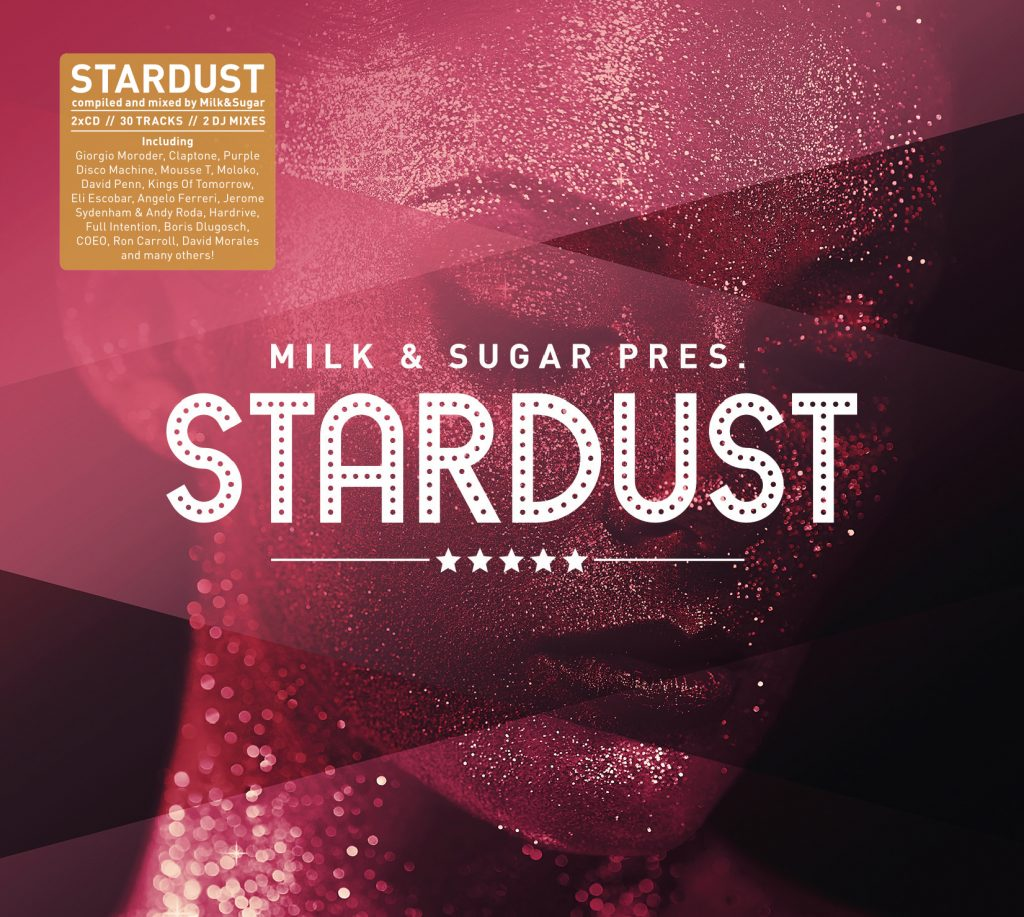 MILK & SUGAR pres. STARDUST Compiled and Mixed by Milk & Sugar