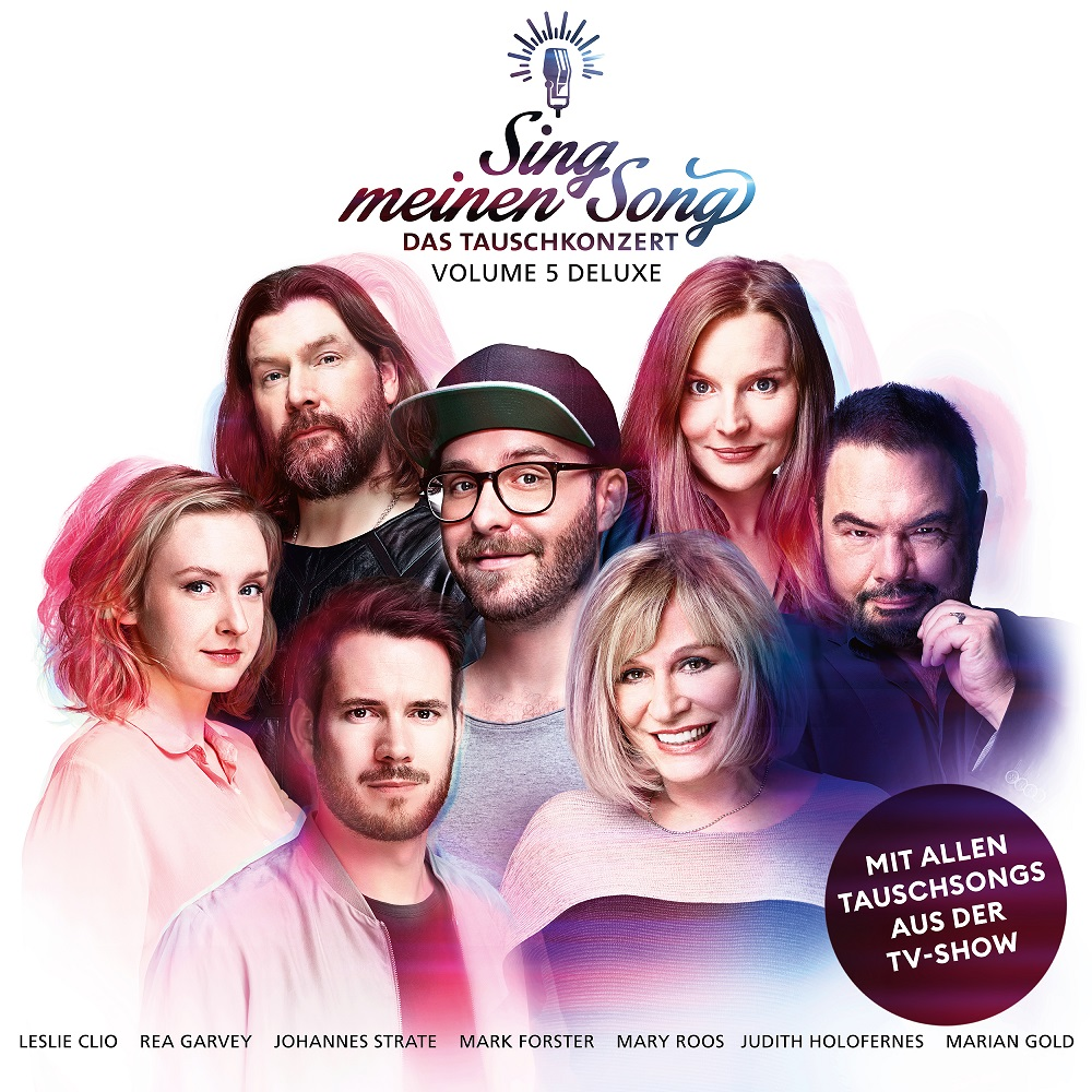 """""""Sing meinen Song – Das Tauschkonzert Vol. 5"""" (VÖ 11.05.2018) – erste Songs ab jetzt veröffentlicht!"""