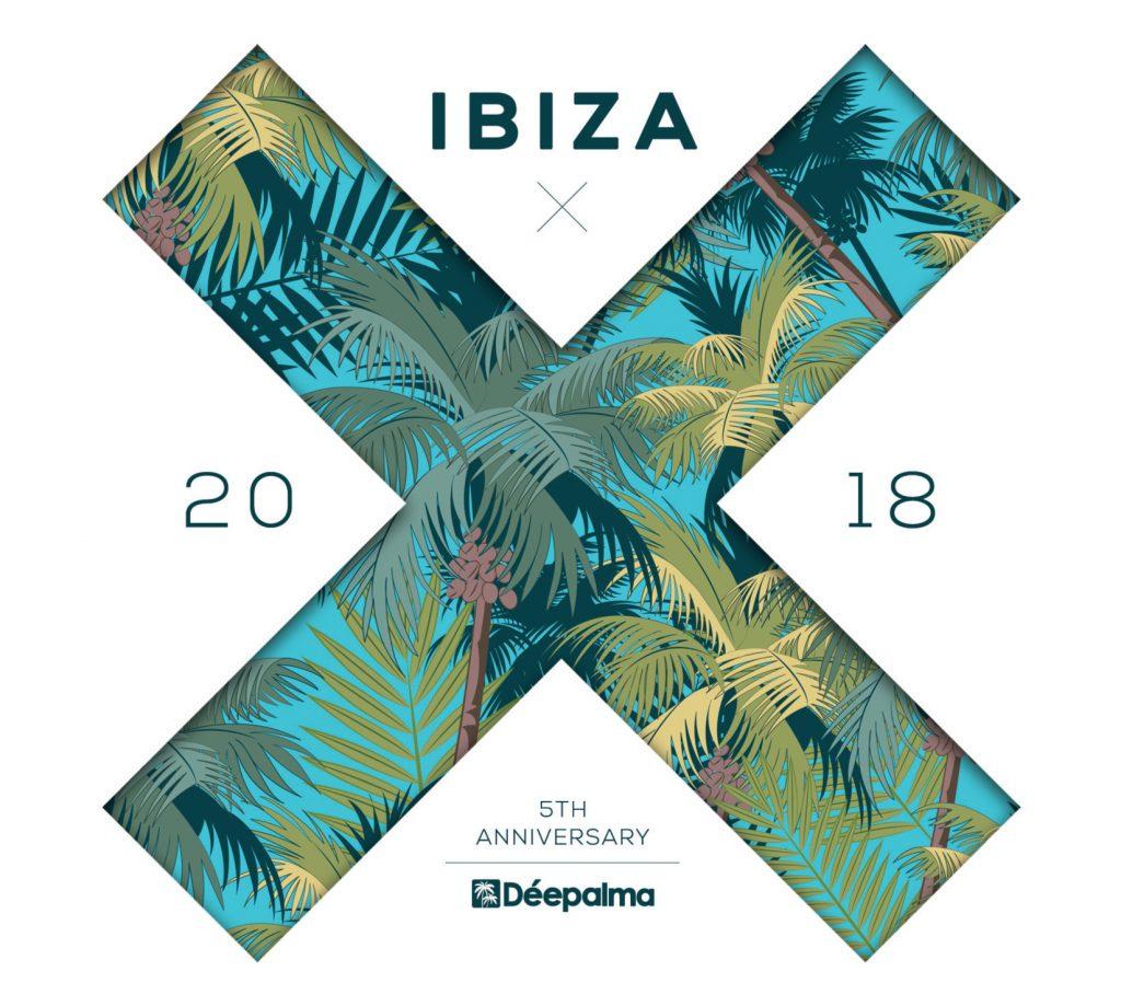 Déepalma Ibiza 2018 5th Anniversary Edition Mixed by Yves Murasca, Rosario Galati & Keyano