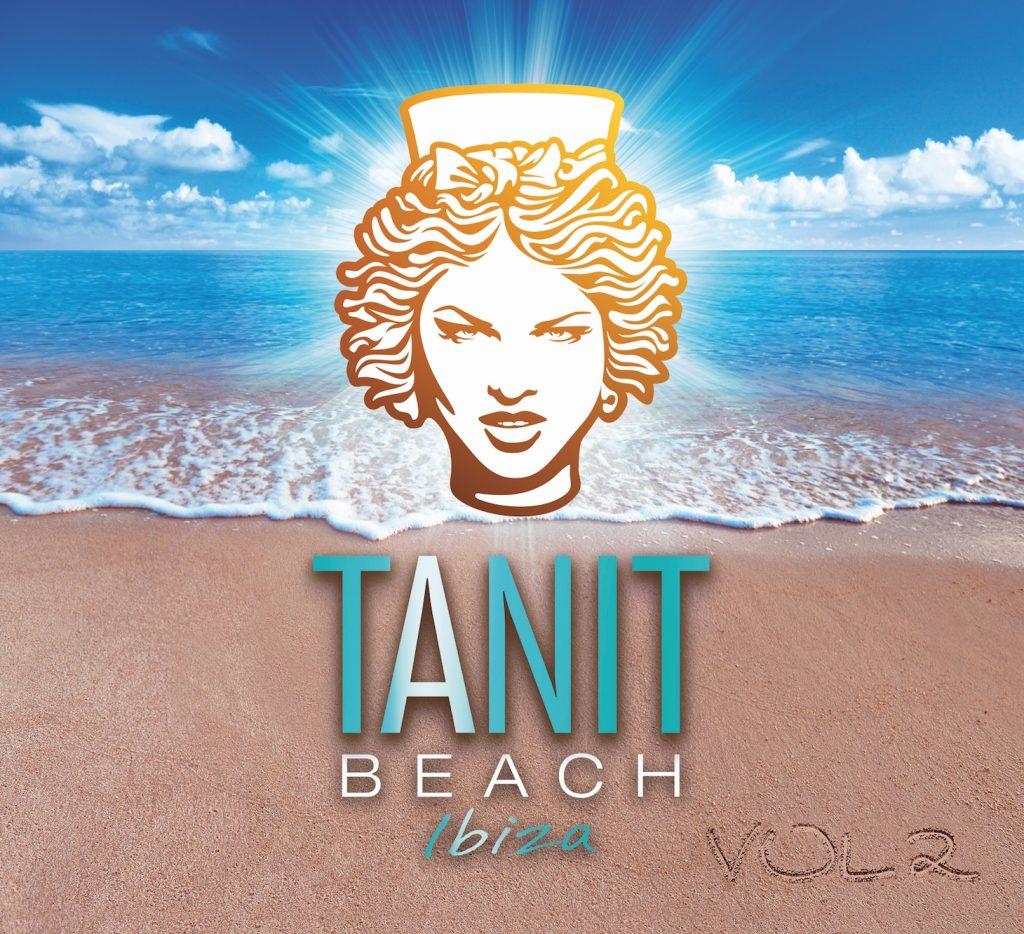 TANIT BEACH IBIZA VOL.2- Offizielle Compilation der Top-Location auf Ibiza