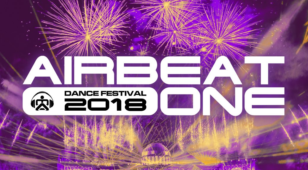 AIRBEAT ONE 2018 DER SOUNDTRACK ZUM DANCE FESTIVAL 60 Tracks | 3 Mixe