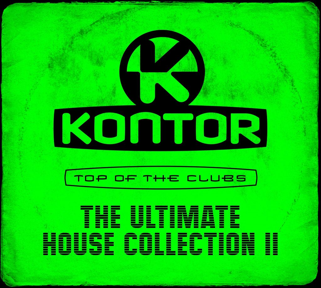 Kontor Top Of The Clubs The Ultimate House Collection II