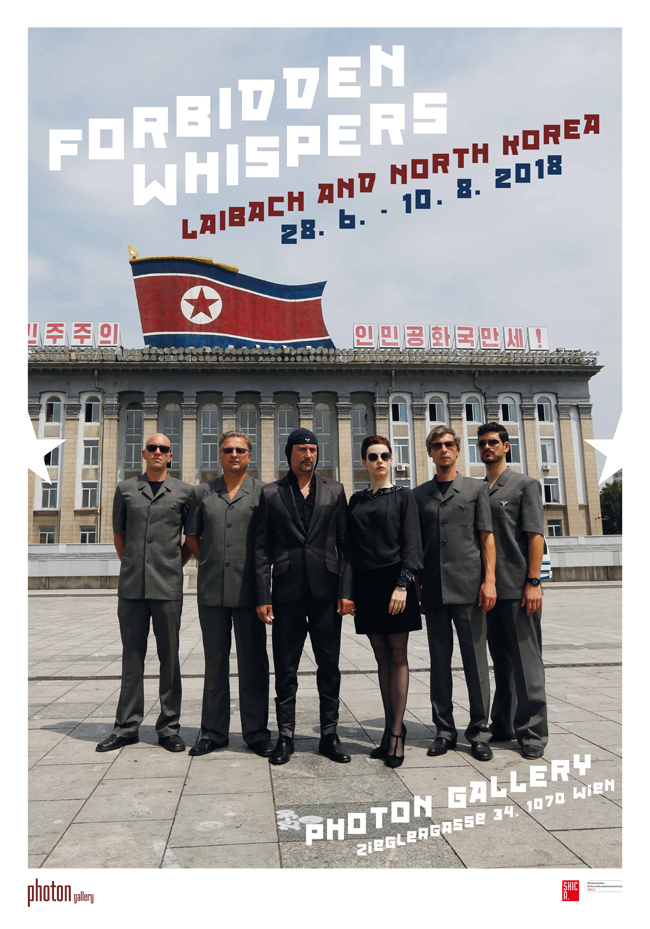 FORBIDDEN WHISPERS. LAIBACH AND NORTHKOREA