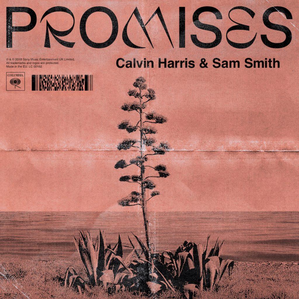 "Calvin Harris feat. Sam Smith ""Promises"""