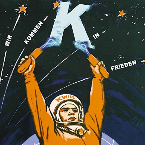 KWIRL – Wir Kommen In Frieden (FinestNoise/Radar)