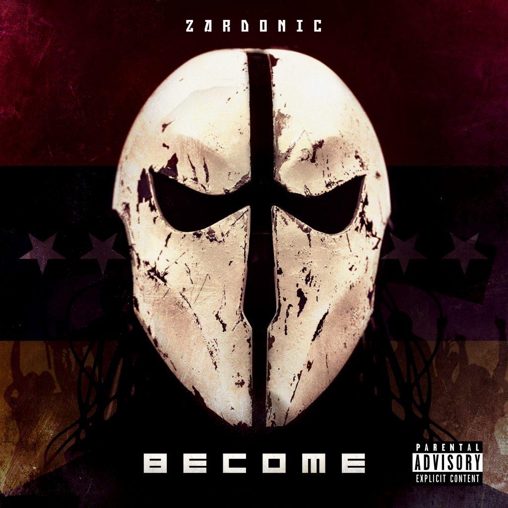 "ZARDONIC ""Become"" VÖ: 28.09.2018 (Entertainment One Music/SPV)"