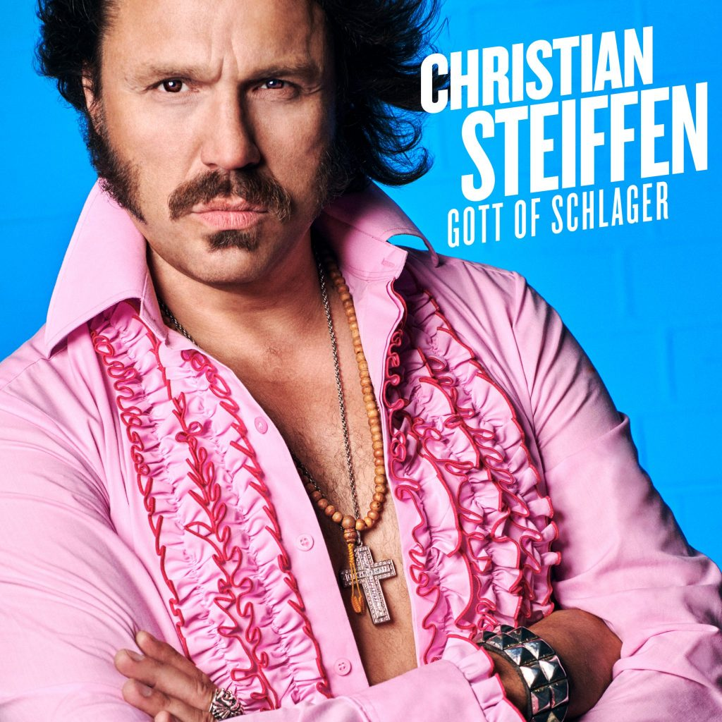 CHRISTIAN STEIFFEN – GOTT OF SCHLAGER LIVE - VÖ: 08.02.2019 It Sounds (Rough Trade)