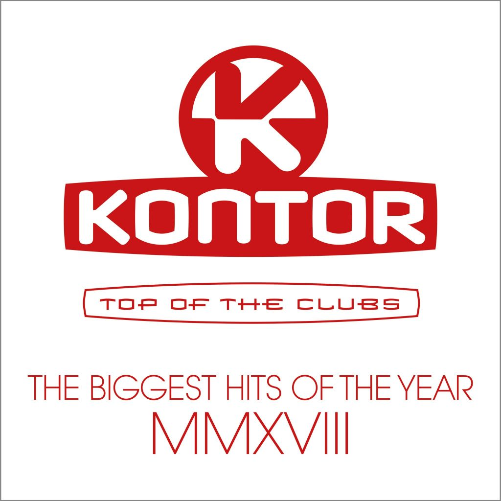 KONTOR TOP OF THE CLUBS – THE BIGGEST HITS OF THE YEAR MMXVIII