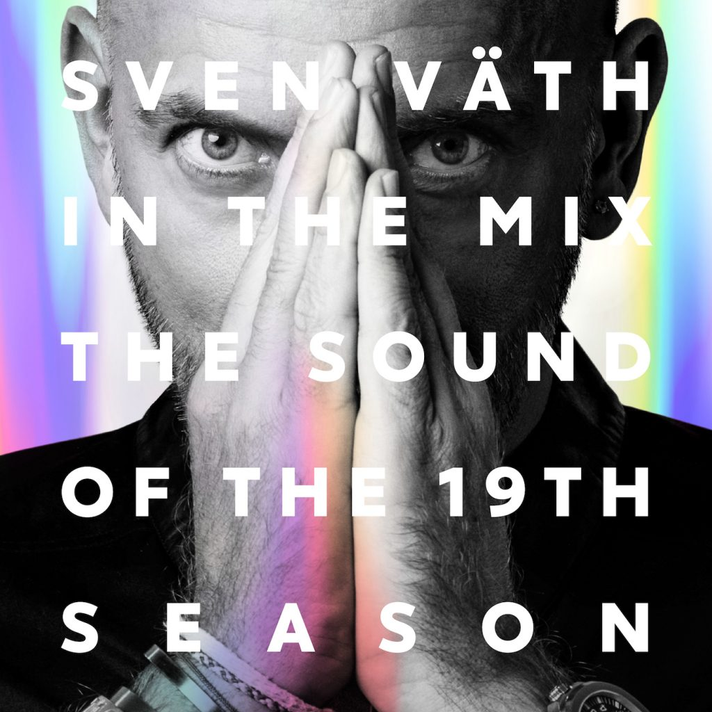 Sven Väth in the Mix – The Sound of the 19th Season