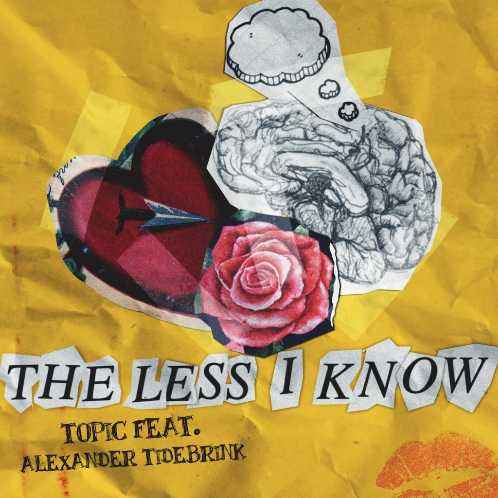 Topic feat. Alexander Tidebrink – The Less I Know
