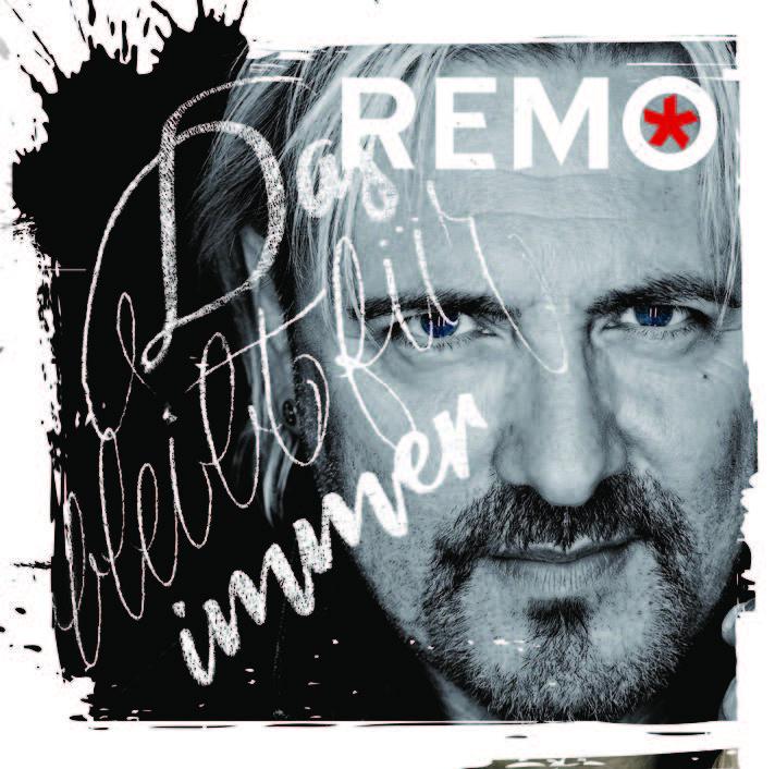 """REMO veröffentlicht sein drittes Album - """"DAS BLEIBT FÜR IMMER"""""""