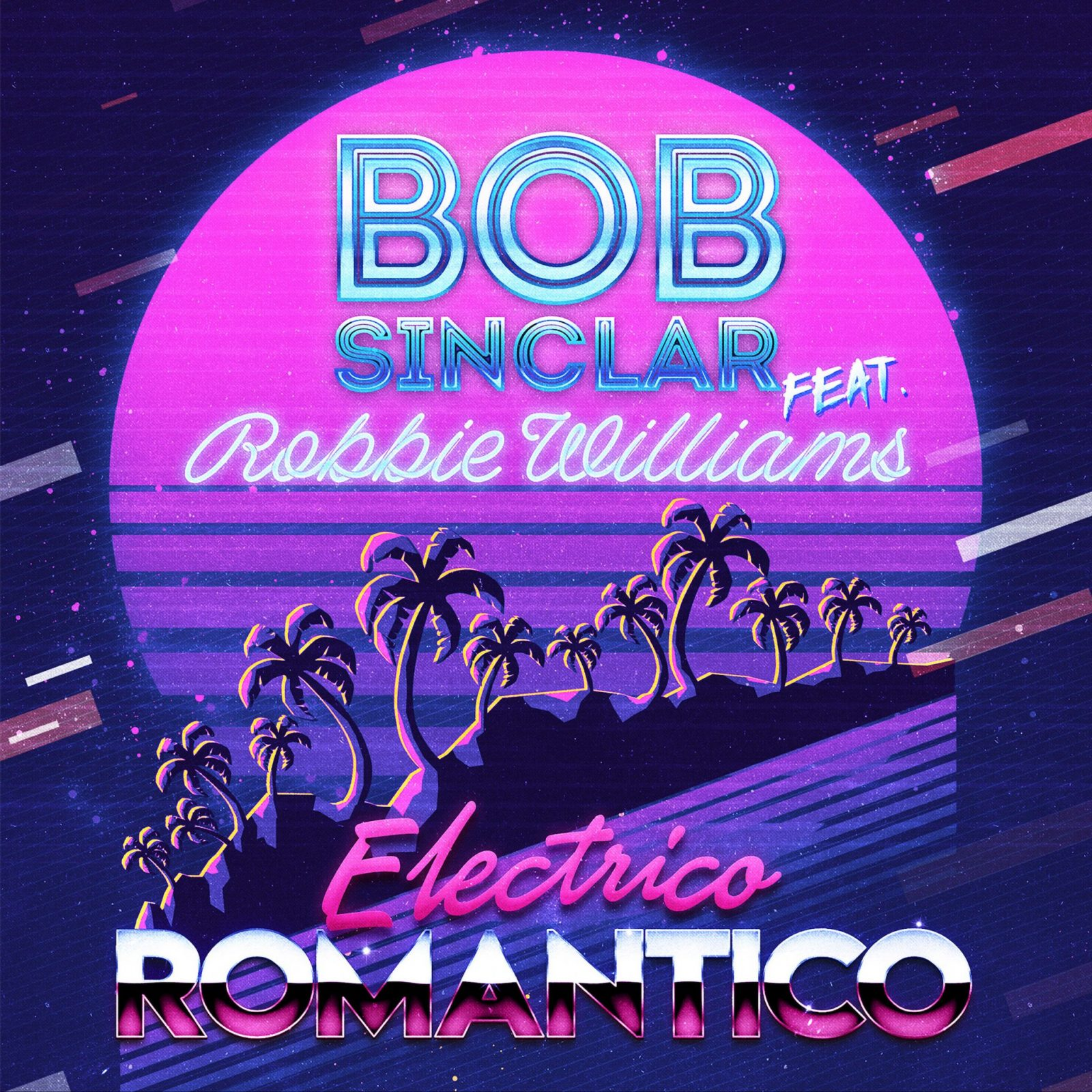 BOB SINCLAR feat. Robbie Williams - Eletrico Romantic