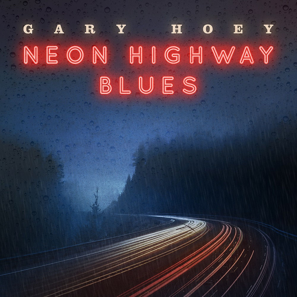 "Gary Hoey ""Neon-Highway Blues"""