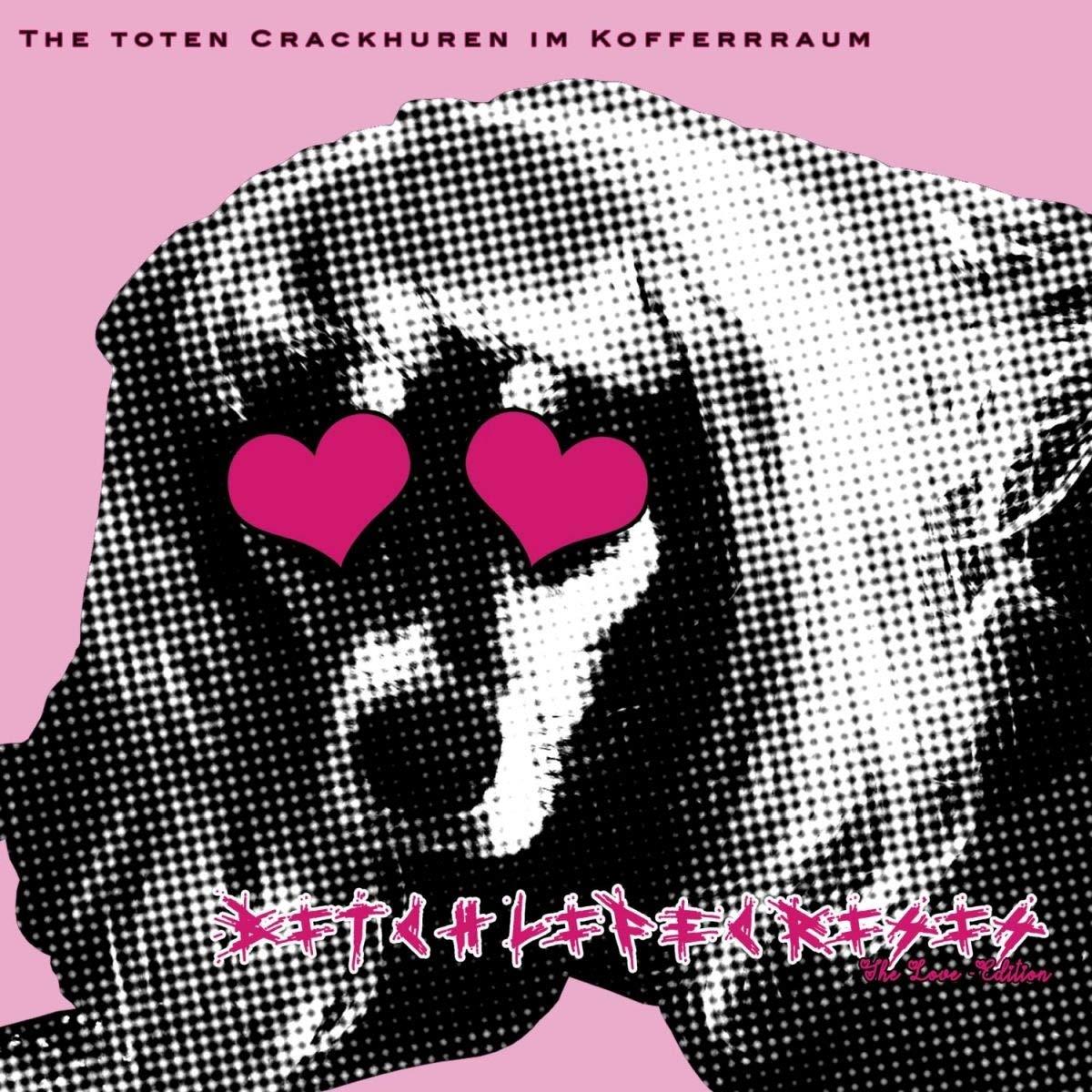"""The Toten Crackhuren im Kofferraum """"Bitchlifecrisis"""""""