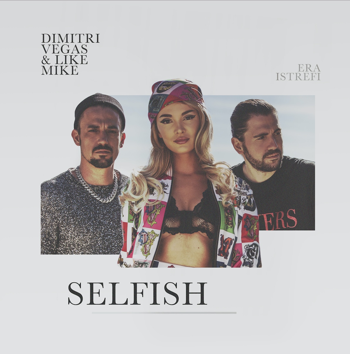 Dimitri Vegas & Like Mike ft. Era Istrefi - Selfish