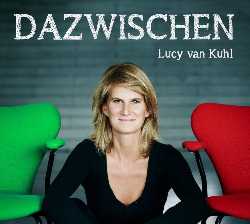 """Lucy van Kuhl """"Dazwischen"""""""