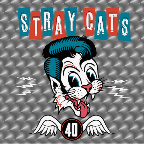 "The STRAY CATS  Album: ""40"""