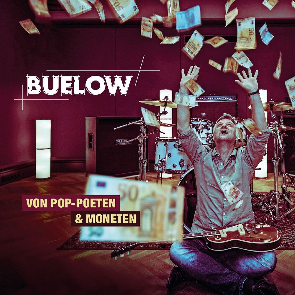 """BUELOW - neues Album """"von Pop Poeten & Moneten"""" am 24. Mai 2019 und Video Premiere """"Das nächste große Ding"""""""