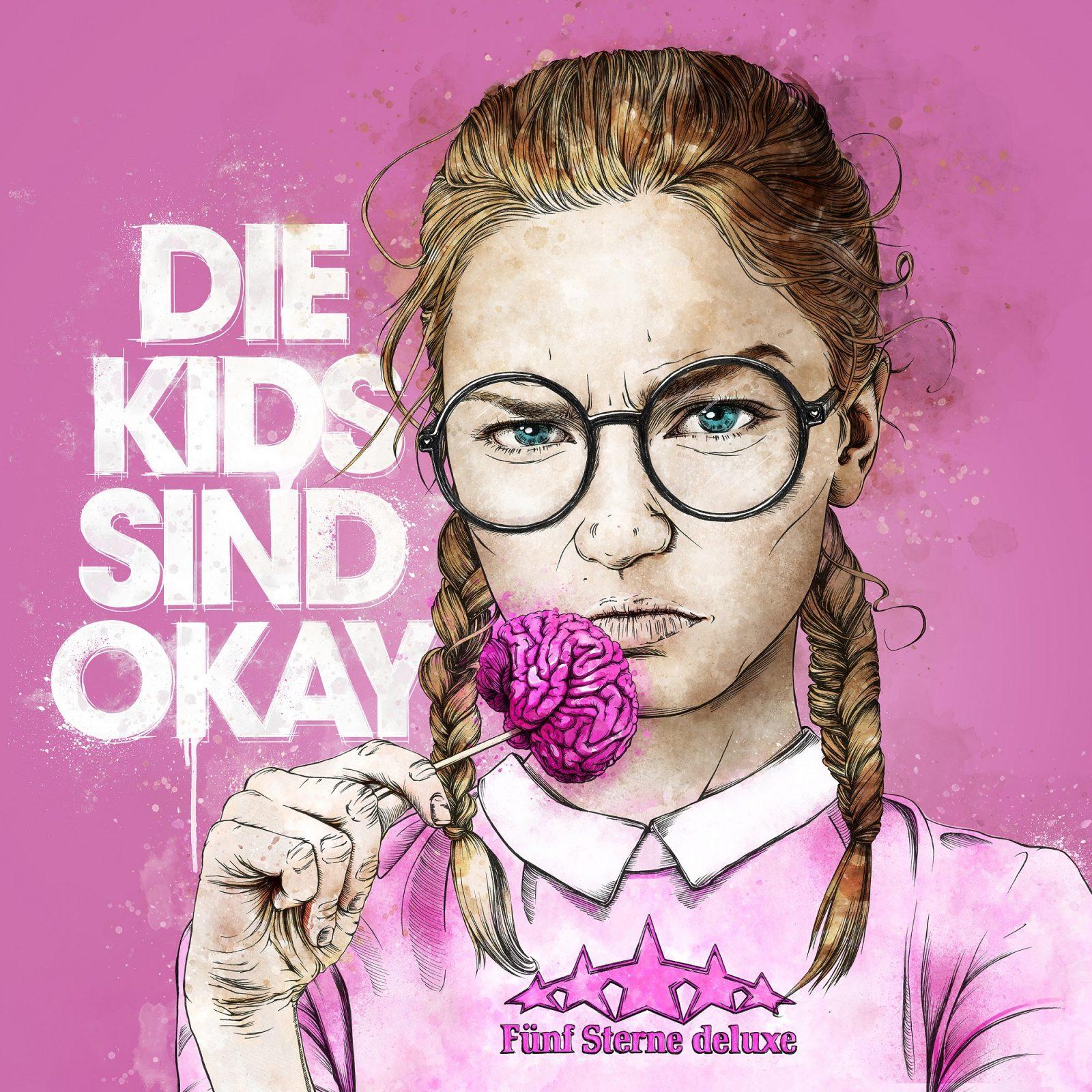 Fünf Sterne deluxe – Die Kids Sind Okay