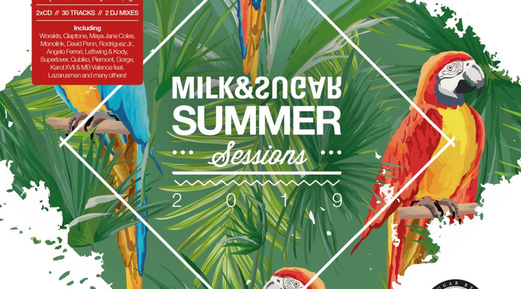 "Milk & Sugar ""Summer Sessions 2019"""