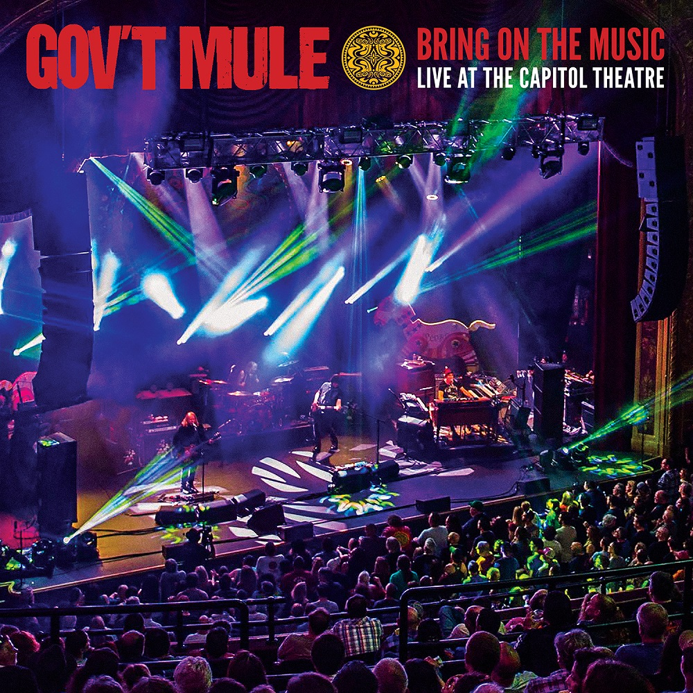 "Gov't Mule veröffentlichen ""Bring On The Music – Live At The Capitol Theatre"" am 28. Juni!"