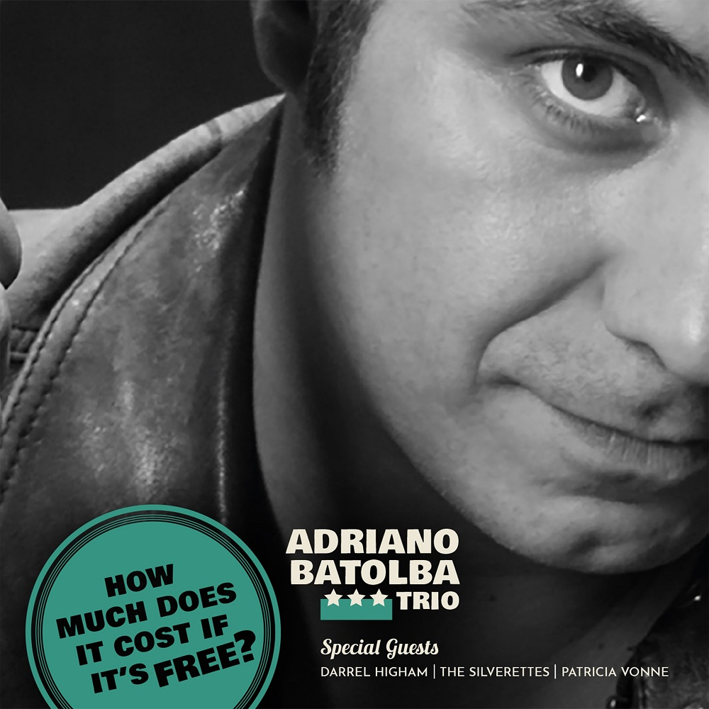 "ADRIANO BATOLBA TRIO ""How Much Does It Cost, If It's Free?"""