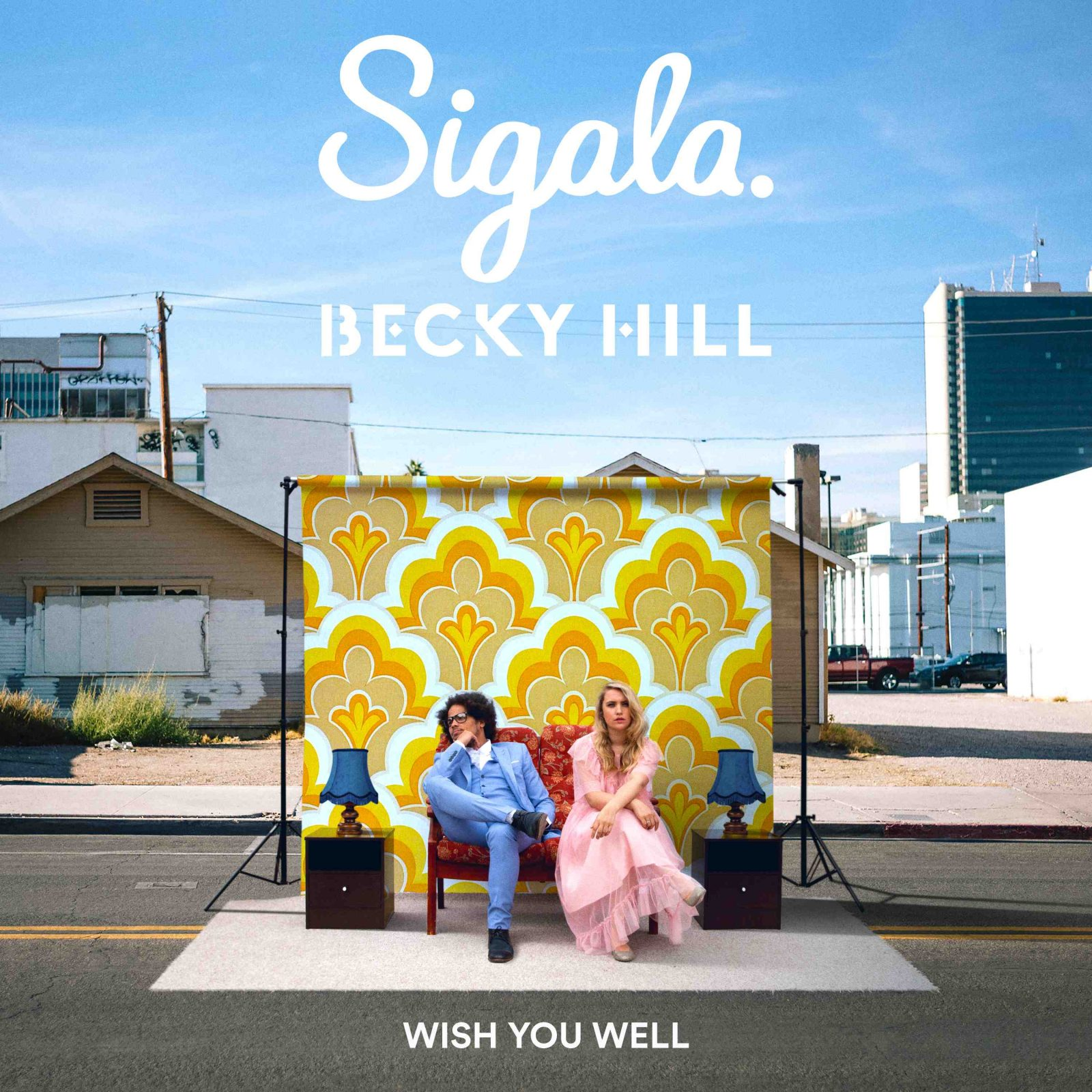 SIGALA & BECKY HILL Die neue Single 'WISH YOU WELL'