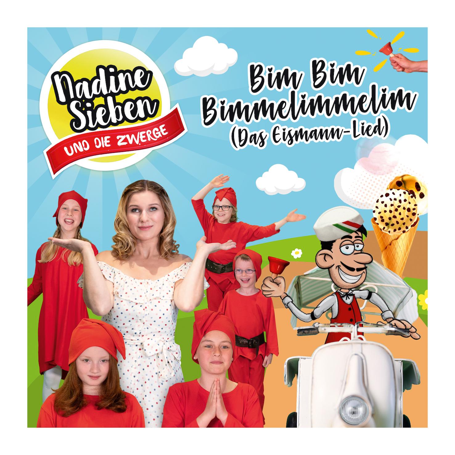 Nadine Sieben - Bim Bim Bimmelimmelim (Das Eismann-Lied)