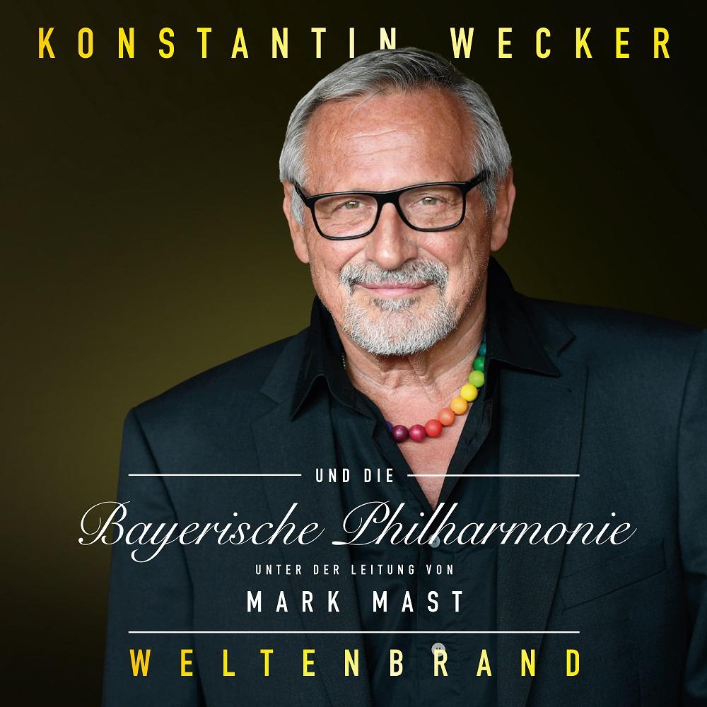 """Konstantin Wecker """"Weltenbrand"""""""