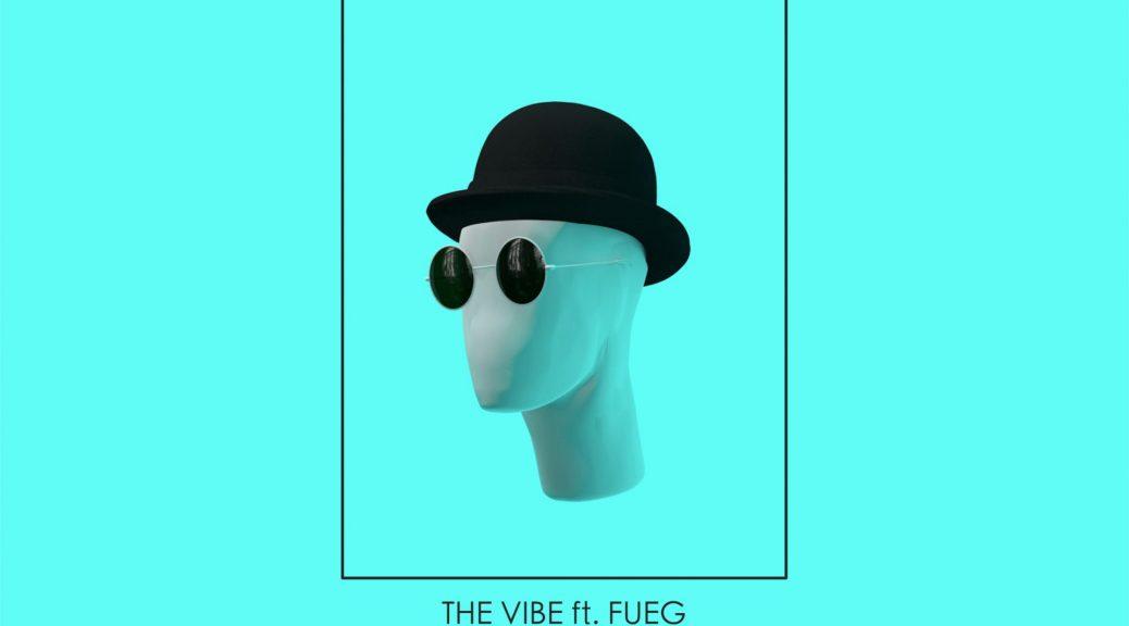 FRESH MODE ft. FUEG - THE VIBE
