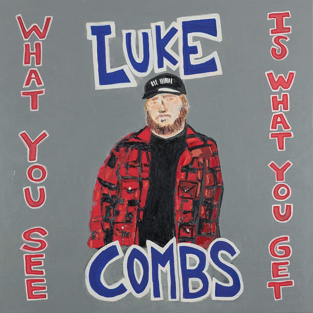 "U.S. Star LUKE COMBS – neues Album ""WHAT YOU SEE IS WHAT YOU GET"" am 08.11.2019"