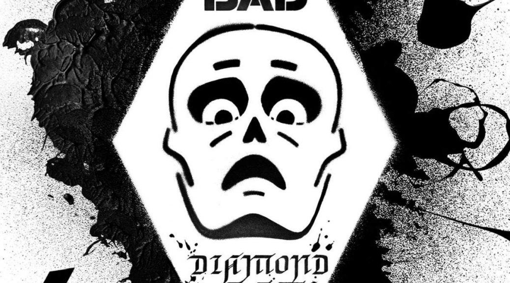 THE BAD – Diamond Age