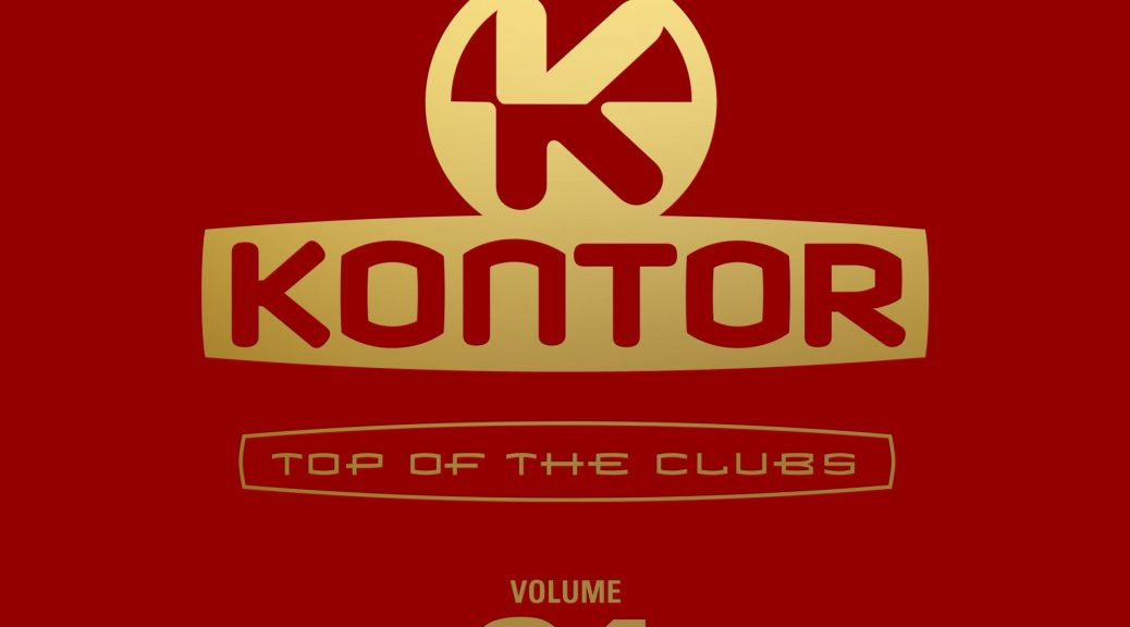 Various Artists ''Kontor – Top Of The Clubs Vol. 84""