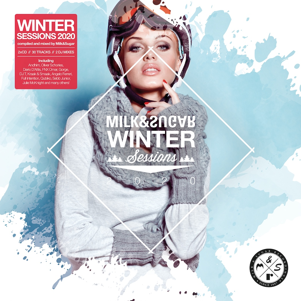 WINTER SESSIONS 2020 Compiled and Mixed by Milk & Sugar
