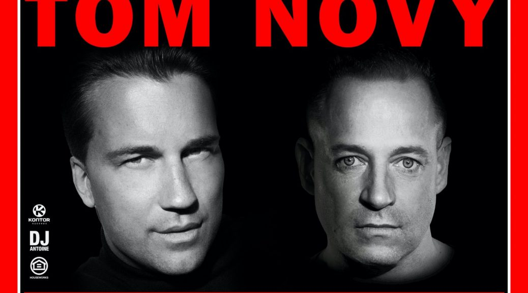 "DJ ANTOINE & TOM NOVY ""SUPERSTAR"""