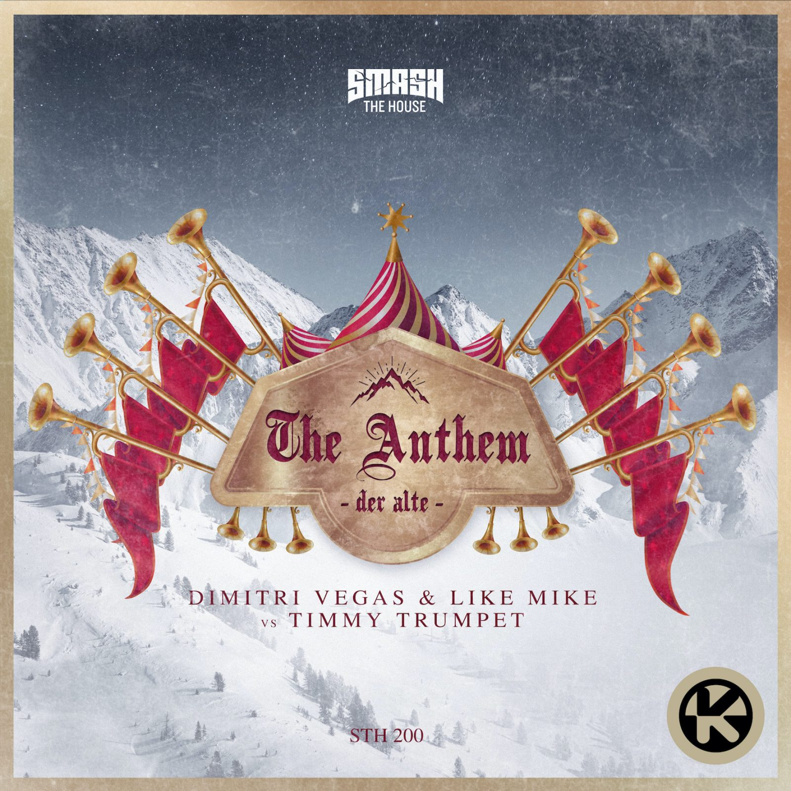 "DIMITRI VEGAS & LIKE MIKE VS TIMMY TRUMPET ""THE ANTHEM (DER ALTE)"""