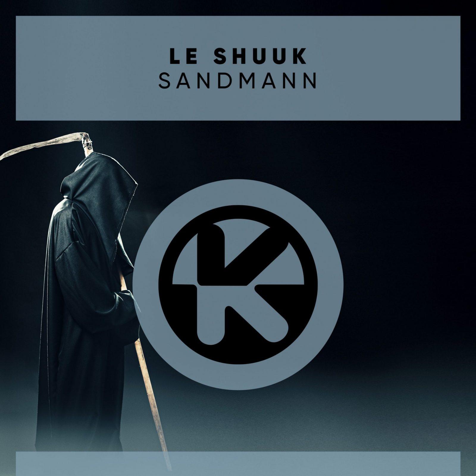 LE SHUUK - SANDMANN