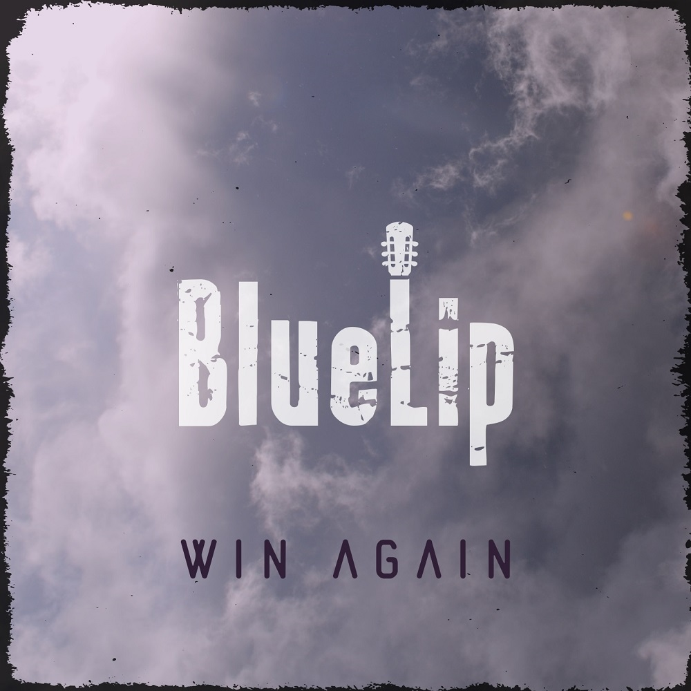 "BlueLip EP ""Win Again"""