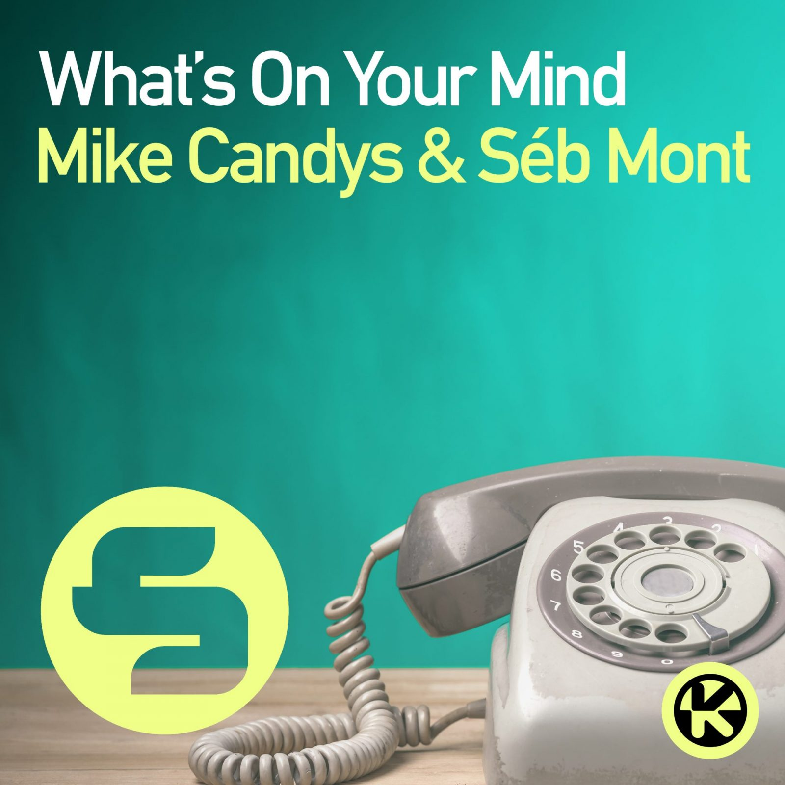 "Mike Candys & Séb Mont ""What's on Your Mind"""