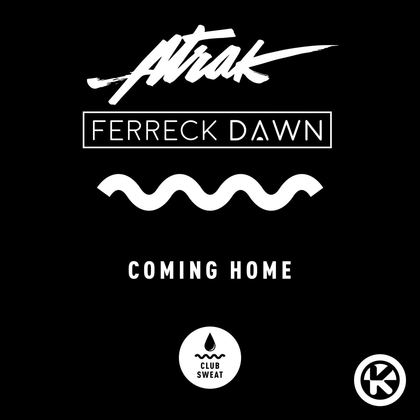 "A-Trak & Ferreck Dawn ""Coming Home"""