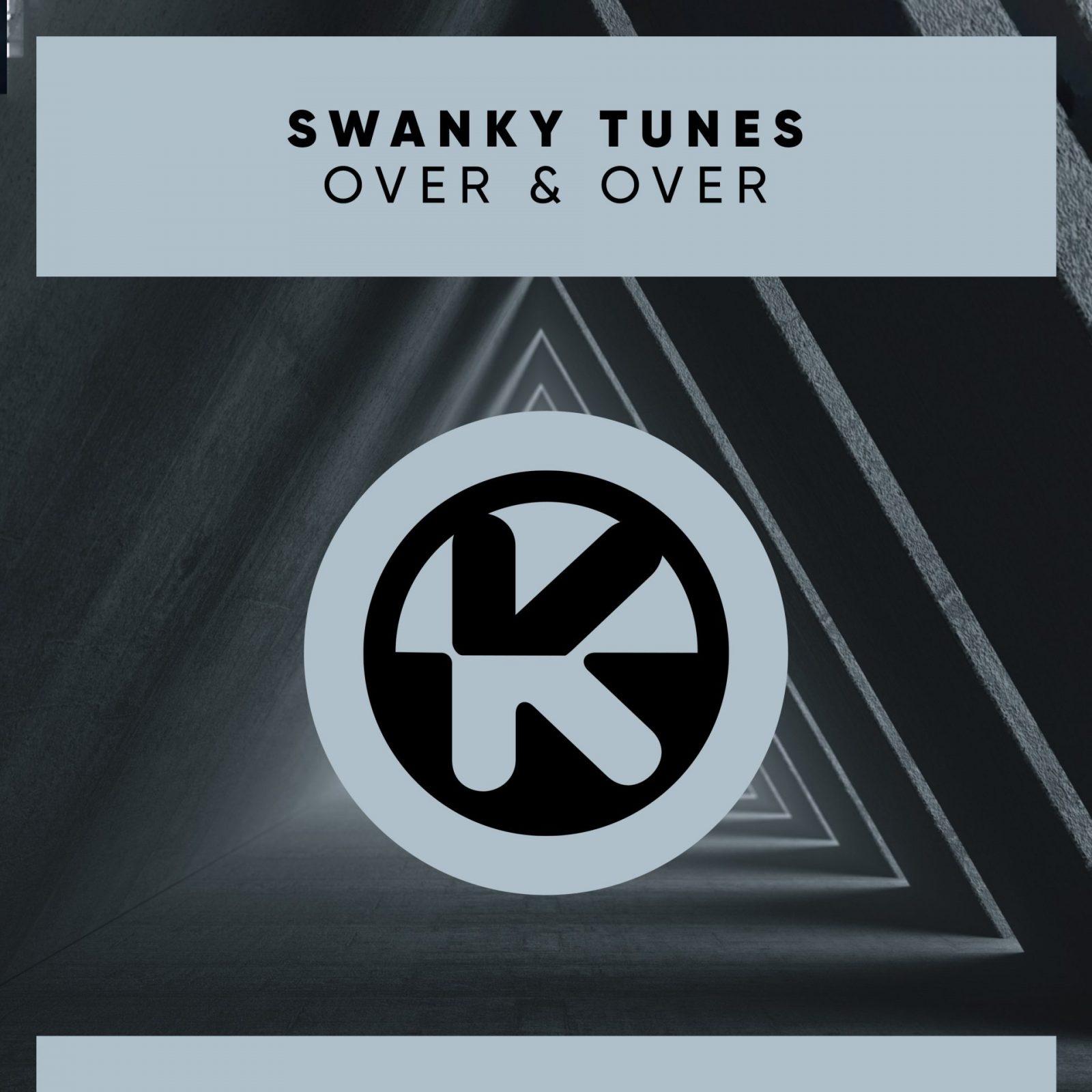 "Swanky Tunes ""Over & Over"""
