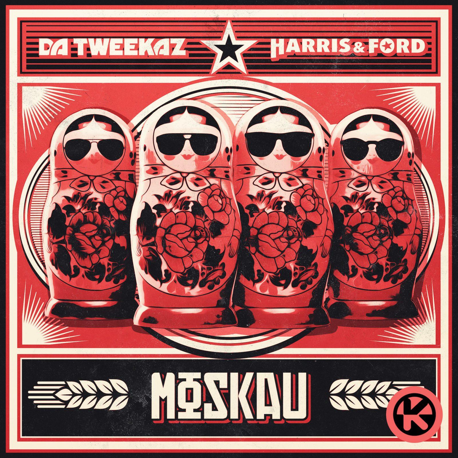 """Da Tweekaz und Harris & Ford """"Moskau"""""""