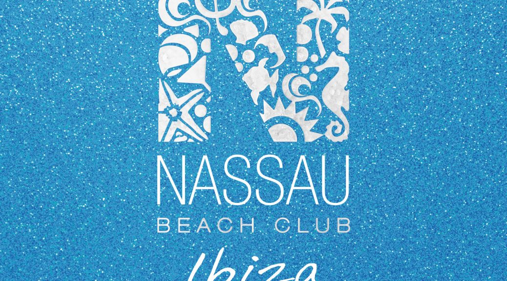 "Various Artists ""Nassau Beach Club Ibiza 2020"""